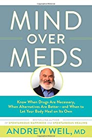 Mind Over Meds: Know When Drugs Are…