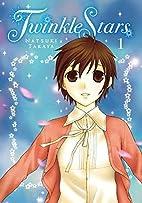 Twinkle Stars 1 [Omnibus] by Natsuki Takaya