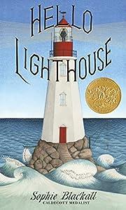 Hello Lighthouse av Sophie Blackall