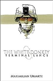 The White Donkey: Terminal Lance por…