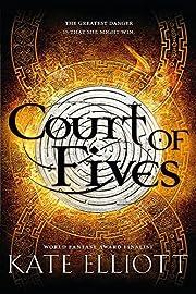 Court of Fives av Kate Elliott