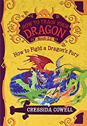 How to fight a dragon's fury : the heroic…