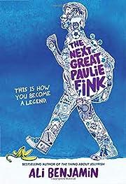 The Next Great Paulie Fink de Ali Benjamin