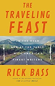 The Traveling Feast: On the Road and at the…