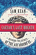 Caesar's Last Breath: Decoding the Secrets…