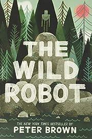 The Wild Robot (The Wild Robot (1)) –…