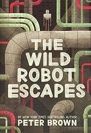 The Wild Robot Escapes por Peter Brown