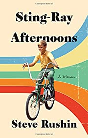 Sting-Ray Afternoons: A Memoir by Steve…