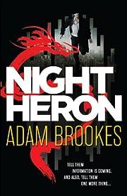 Night Heron – tekijä: Adam Brookes