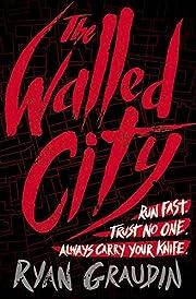 The Walled City av Ryan Graudin