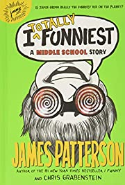 I totally funniest : a middle school story…