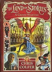 A Grimm Warning (The Land of Stories) av…