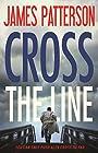 Cross the Line (Alex Cross) - James Patterson