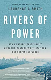 Rivers of Power: How a Natural Force Raised…