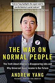 The War on Normal People: The Truth About…