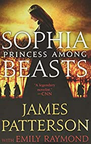 Sophia, Princess Among Beasts de James…