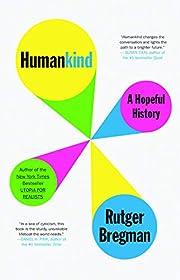 Humankind: A Hopeful History von Rutger…