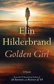 Golden Girl av Elin Hilderbrand