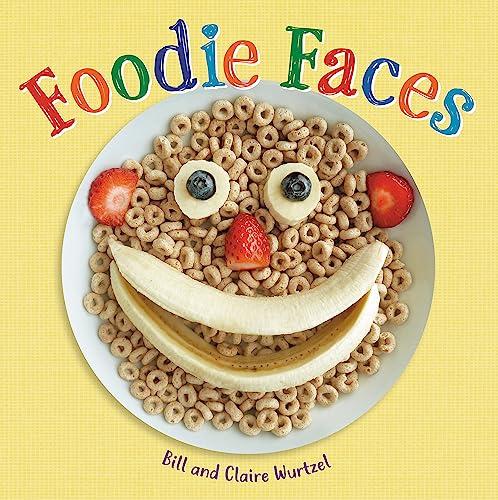 Foodie Faces by Bill Wurtzel