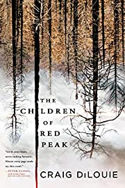 The Children of Red Peak von Craig DiLouie