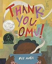 Thank You, Omu! de Oge Mora