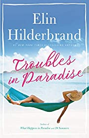 Troubles in Paradise (Paradise, 3) –…