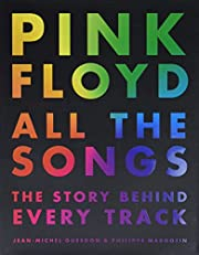 Pink Floyd All the Songs: The Story Behind…