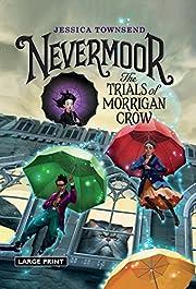 Nevermoor: The Trials of Morrigan Crow por…