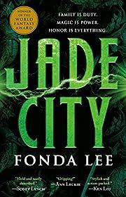 Jade City (The Green Bone Saga, 1) por Fonda…