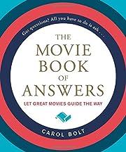 The Movie Book of Answers af Carol Bolt