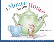 A Mouse in the House (House-Mouse Tales) af…