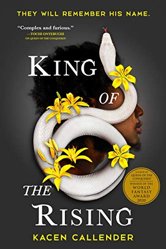 King of the Rising by Kacen Callender