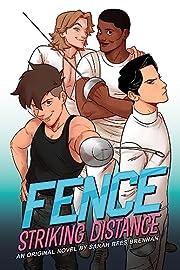 Fence: striking distance : an original novel…