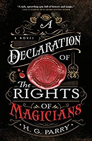 A Declaration of the Rights of Magicians: A…