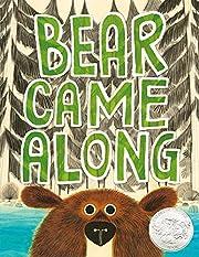 Bear Came Along por Richard T. Morris