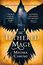 The Tethered Mage (Swords and Fire) by…
