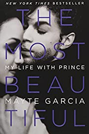 The Most Beautiful: My Life with Prince de…