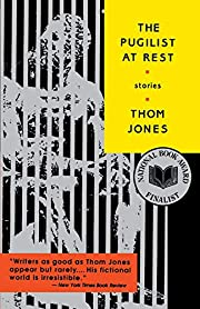 The pugilist at rest : stories de Thom Jones