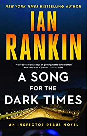 A Song for the Dark Times: An Inspector…