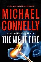 The Night Fire (A Renée Ballard and…