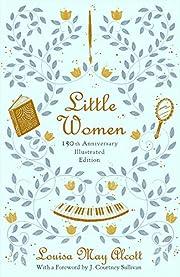 Little Women: 150th Anniversary Edition av…
