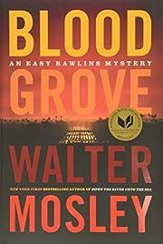 Blood Grove (Easy Rawlins, 15) por Walter…