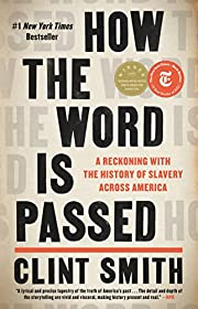 How the Word Is Passed: A Reckoning with the…