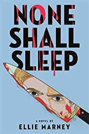 None Shall Sleep av Ellie Marney