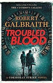 Troubled Blood (A Cormoran Strike Novel, 5)…