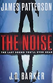 The Noise av James Patterson
