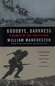 Goodbye, Darkness: A Memoir of the Pacific…