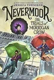 Nevermoor: The Trials of Morrigan Crow…