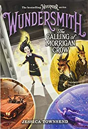 Wundersmith: The Calling of Morrigan Crow…