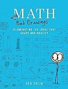 Math with Bad Drawings: Illuminating the…